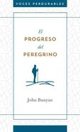 Progreso Del Peregrino, El (Pilgrim's Progress) Paperback