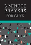 3-Minute Prayers For Guys Paperback