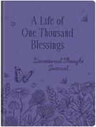 A Life of One Thousand Blessings: Devotional Thought Journal Imitation Leather