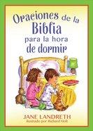 Oraciones De La Biblia Para La Hora De Dormir Paperback