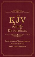 The KJV Daily Devotional: Inspiration and Encouragement From the Beloved King James Version Paperback