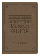 A Genesis to Revelation Scripture Memory Guide Flexi Back