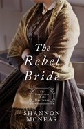 The Rebel Bride (#10 in Daughters Of The Mayflower Series) Paperback