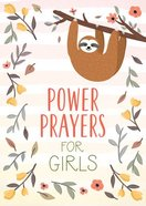 Power Prayers For Girls Paperback