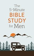The 5-Minute Bible Study For Men Paperback