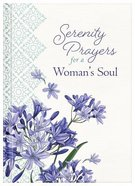 Serenity Prayers For a Woman's Soul Hardback