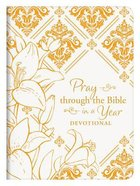 Pray Through the Bible in a Year Devotional Paperback