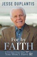 For By It...Faith eBook