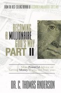 Becoming a Millionaire God's Way Part II eBook