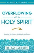 Overflowing With the Holy Spirit eBook