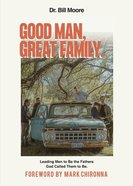 Good Man, Great Family eBook