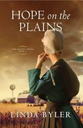 Hope on the Plains (#02 in Dakota Series) Paperback