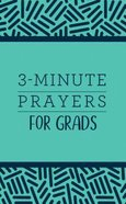 3-Minute Prayers For Grads (3 Minute Devotions Series) Paperback