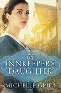 The Innkeeper's Daughter (#02 in Bow Street Runners Trilogy Series) Paperback