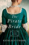 Pirate Bride, the - 1725 (#02 in Daughters Of The Mayflower Series) Paperback