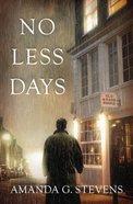 No Less Days Paperback
