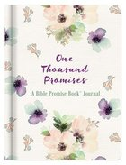 Journal: One Thousand Promises - a Bible Promise Book Journal