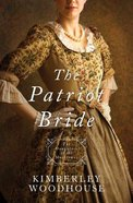 Patriot Bride, the - 1774 (#04 in Daughters Of The Mayflower Series) Paperback