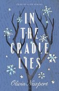 In the Cradle Lies (#02 in Tree Of Life Series) Paperback