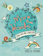 More Than Words (Level 1 For Ages 5-7) (Living Faith Bible Curriculum Series) Paperback