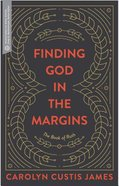 Finding God in the Margins: The Book of Ruth (Transformative Word Series) Paperback