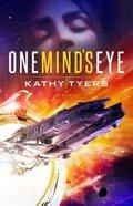 One Mind's Eye Paperback