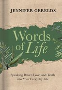 Words of Life: Speaking Power, Love, and Truth Into Your Everyday Life Hardback