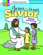 Jesus is Our Savior Easter Coloring Book
