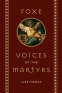 Foxe: Voices of the Martyrs eBook