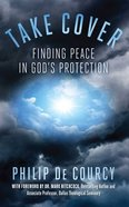Take Cover: Finding Peace in God's Protection Paperback