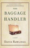 The Baggage Handler (Unabridged, 4 Cds) CD