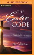 The Easter Code Booklet: A 40-Day Journey to the Cross (Unabridged, Mp3) CD
