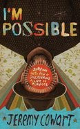 I'm Possible: Jumping Into Fear and Discovering a Life of Purpose (Unabridged, 6 Cds) CD