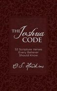 The Joshua Code: 52 Scripture Verses Every Believer Should Know (Unabridged, 7 Cds) CD