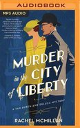 Murder in the City of Liberty (Unabridged, MP3) (#02 in A Van Buren And Deluca Mystery Audio Series) CD