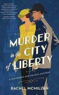 Murder in the City of Liberty (Unabridged, 6 CDS) (#02 in A Van Buren And Deluca Mystery Audio Series) CD