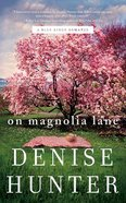 On Magnolia Lane (Unabridged, 7 CDS) (#03 in Blue Ridge Romance Audio Series) CD