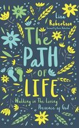 The Path of Life: Walking in the Loving Presence of God (Unabridged, 5 Cds) CD
