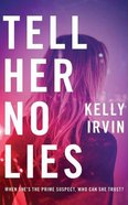 Tell Her No Lies (Unabridged, 9 Cds) CD