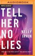 Tell Her No Lies (Unabridged, Mp3) CD