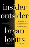 Insider Outsider: My Journey as a Stranger in White Evangelicalism and My Hope For Us All (Unabridged, 4 Cds) CD