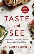 Taste and See: Discovering God Among Butchers, Bakers, and Fresh Food Makers (Unabridged, 4 Cds) CD