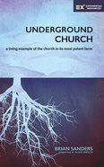 Underground Church: A Living Example of the Church in Its Most Potent Form (Unabridged, 5 Cds) CD