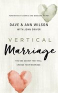Vertical Marriage: The One Secret That Will Change Your Marriage (Unabridged, 6 Cds) CD