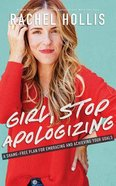Girl, Stop Apologizing: A Shame-Free Plan For Embracing and Achieving Your Goals (Unabridged, 6 Cds) CD