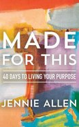 Made For This: 40 Days to Living Your Purpose (Unabridged, 5 Cds) CD