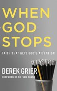 When God Stops: Faith That Gets God's Attention (Unabridged, 5 Cds) CD