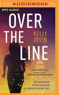 Over the Line (Unabridged, Mp3) CD