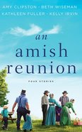 An Amish Reunion: Four Stories (Unabridged, 12 Cds) CD