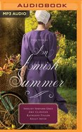 An Amish Summer: Four Stories (Unabridged, Mp3) CD